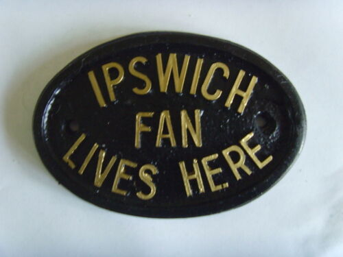 IPSWICH TOWN TRACTOR BOYS FAN FOOTBALL PLAQUE SIGN