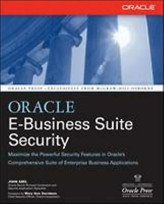 Oracle E-Business Suite Security Perfect John Abel