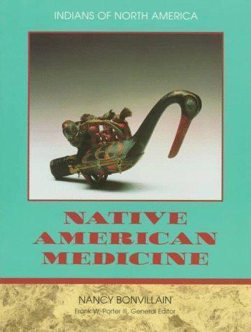 Native America Medicine : Indians of North America