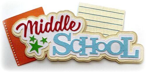 DIE CUT SCRAPBOOK TITLE  MIDDLE SCHOOL PREMADE PAPER PIECING KIRA