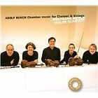 Adolf Busch - : Chamber Music for Clarinet and Strings (2013)