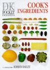 Pocket Encyclopaedia of Cook's Ingredients by Adrian Bailey (Paperback, 1990)