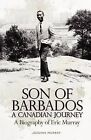 Son of Barbados a Canadian Journey by Jessima Murray (Paperback / softback, 2012)