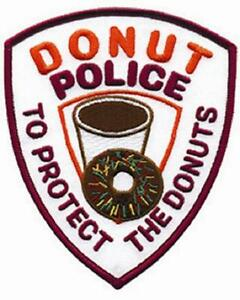 """Donut Police Patch """"To Protect the Donuts"""""""