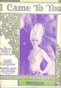 """Antiquarische Noten/songbooks Musikinstrumente Vorsichtig Skin Deep Notenblatt """" I Came To You """" Betty Compson üBerlegene Materialien"""
