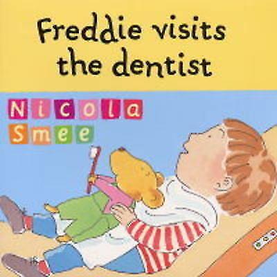 Freddie Visits the Dentist (Freddie's First Experiences)-ExLibrary