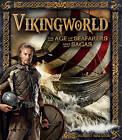 Vikingworld: The Age of Seafarers and Sagas by Stella Caldwell (Hardback, 2014)