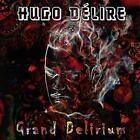 Grand Delirium von Hugo Dlire (2016)