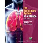 The Respiratory System at a Glance by Jane Ward, Jeremy P. T. Ward, Richard M. Leach (Paperback, 2015)