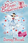 Holly and the Ice Palace (Magic Ballerina, Book 17) by CBE Darcey Bussell (Paperback, 2009)