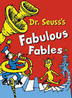 Dr Seuss's Fabulous Fables The Lorax; I Had Trouble In Getting To Solla Sollew and Did I Ever Tell You How Lucky you are? by Dr. Seuss (Hardback, 2002)