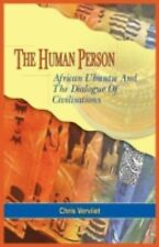 The Human Person, African Ubuntu and the Dialogue of Civilisations by Chris...