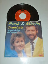 "FRANK & MIRELLA - Santa Lucia - 1985 Dutch 7"" Juke Box vinyl single"