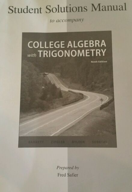 Student Solutions Manual College Algebra With Trigonometry By