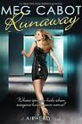 Runaway by Meg Cabot (Paperback / softback)