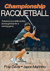 Championship Racquetball by Fran Davis, Jason Mannino (Paperback, 2011)