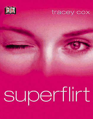 1 of 1 - Superflirt - Tracey Cox - Make Every Man Want You, Make Every Woman Melt