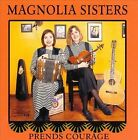 Prends Courage by Magnolia Sisters (CD, Jun-1995, Arhoolie)