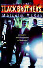 The Lack Brothers by Malcolm MacKay (Paperback, 1998)