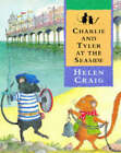 Charlie And Tyler At The Seaside by Helen Craig (Paperback, 1996)