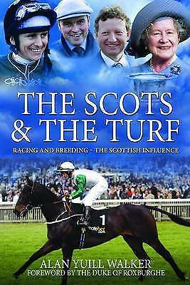 1 of 1 - The Scots & the Turf: Racing and Breeding - The Scottish Influence, Foreword by
