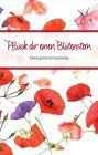 Pflück dir einen Blütenstern von Maria Baldus Cohen-Or (2013, Gebundene Ausgabe)
