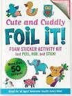 Large Foil It Cute & Cuddly 9781441313737 by Inc. Peter Pauper Press