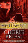 Hellbent by Cherie Priest (Paperback / softback)