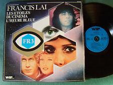 FRANCIS LAI : Les étoiles du cinéma, L'Heure Bleue...- LP 33T WIP RECORDS 1976
