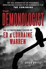 The Demonologist: The Extraordinary Career of Ed and Lorraine Warren by Gerald Brittle (Paperback / softback, 2013)
