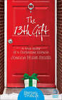 The 13th Gift by Joanne Huist Smith (Paperback, 2014)