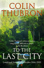 To the Last City by Colin Thubron (Paperback, 2003)