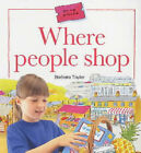Where People Shop by Barbara Taylor (Paperback, 2001)