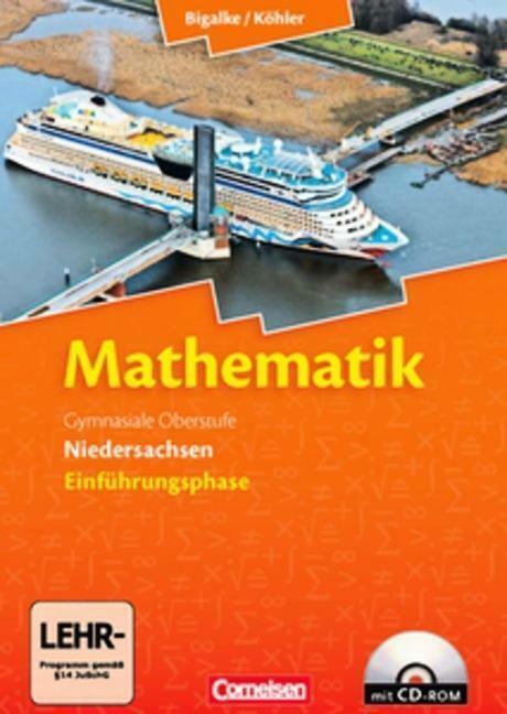 Mathematik Sekundarstufe II Einführungsphase. Schülerbuch Niedersachsen