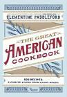 Great American Cookbook von Clementine Paddleford (2014, Gebundene Ausgabe)