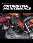 The Essential Guide to Motorcycle Maintenance by Mark Zimmerman (Paperback, 2016)