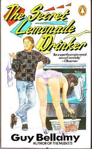 The Secret Lemonade Drinker (Penguin fiction) By Guy Bellamy