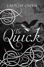 The Quick by Lauren Owen (Paperback, 2014)