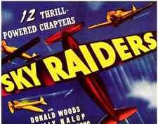 SKY RAIDERS, 12 CHAPTER SERIAL, 1941