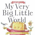 My Very Big Little World by Peter H. Reynolds (2006, Picture Book)