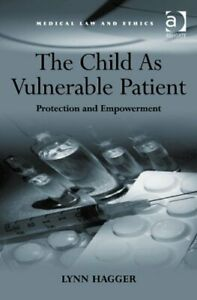 Child-as-Vulnerable-Patient-Protection-and-Empowerment-by-Hagger-Lynn