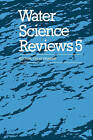 Water Science Reviews 5: Volume 5: The Molecules of Life by Cambridge University Press (Paperback, 2009)