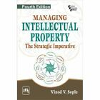 Managing Intellectual Property: The Strategic Imperative by Vinod V. Sople (Paperback, 2014)