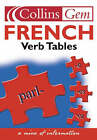 French Verb Tables by HarperCollins Publishers (Paperback, 2003)