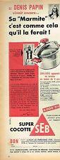 E- Publicité Advertising 1955 Autocuiseur Super Cocotte minute SEB