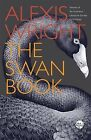 The Swan Book by Alexis Wright (Paperback, 2015)