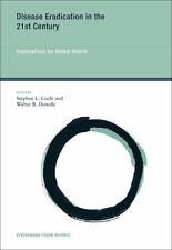 Disease Eradication in the 21st Century: Implications for Global Health (Strüng