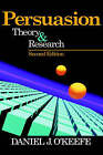 Persuasion: Theory and Research by Daniel J. O'Keefe (Hardback, 2002)