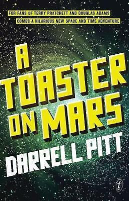 1 of 1 - A Toaster on Mars by Darrell Pitt ..LIKE NEW