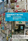 Conflict in the City: Contested Urban Spaces and Local Democracy by JOVIS Verlag (Paperback, 2015)